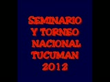 SEMINARIO NACIONAL ARGENTINA, TUCUMAN 2012